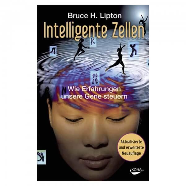 Intelligente Zellen von Bruce Lipton